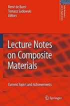 Lecture Notes on Composite Materials : Current Topics and Achievements