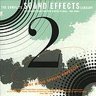 The complete sound effects library. Volume 2.