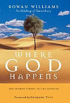 Where God happens : discovering Christ in one another