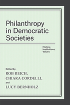 Philanthropy in democratic societies history, institutions, values