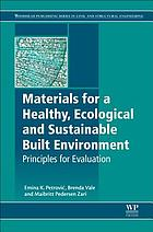 Materials for a healthy, ecological and sustainable built environment : principles for evaluation