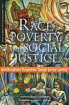 Race, poverty, and social justice : multidisciplinary perspectives through service learning