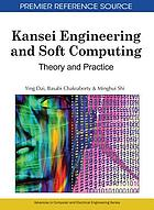 Kansei engineering and soft computing : theory and practice