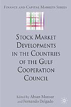 Stock market developments in the countries of the Gulf Cooperation Council