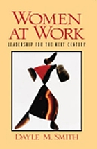 Women at work : leadership for the next century
