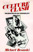 Culture clash : the making of gay sensibility