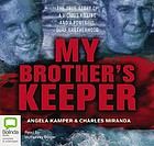 My brother's keeper : the true story of a vicious killing and a powerful surf brotherhood