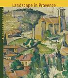 Right under the sun : landscape in Provence from classicism to modernism (1750-1920)