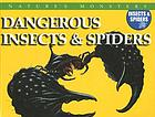Dangerous insects & spiders