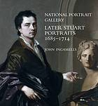 National Portrait Gallery later Stuart portraits, 1685-1714