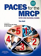 PACES for the MRCP : with 250 clinical cases