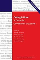 Getting it done : a guide for government executives