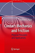 Contact mechanics and friction : physical principles and applications
