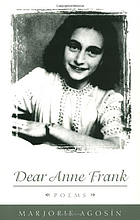 Dear Anne Frank : poems