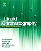 Liquid chromatography. Fundamentals and instrumentation