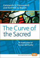 The curve of the sacred : an exploration of human spirituality
