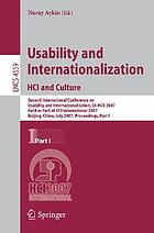 Usability and Internationalization. HCI and Culture : Second International Conference on Usability and Internationalization, UI-HCII 2007, Held as Part of HCI International 2007, Beijing, China, July 22-27, 2007, Proceedings, Part I