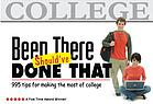 Been there, should've done that : 995 tips for making the most of college