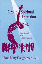 Group spiritual direction : community for discernment