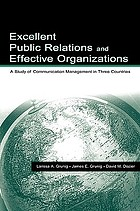 Excellent public relations and effective organizations : a study of communication management in three countries