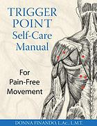 Trigger point self-care manual for pain-free movement