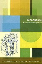 Menopause : a biocultural perspective