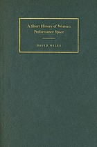 A short history of Western performance space
