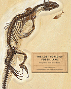 The Lost World of Fossil Lake : snapshots from deep time