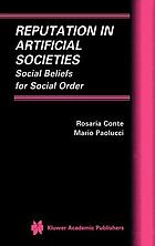 Reputation in artificial societies : social beliefs for social order