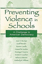 Preventing violence in schools : a challenge to American democracy