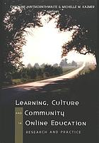 Learning, Culture & Community in Online Education.