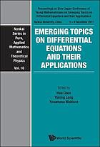 Emerging topics on differential equations and their applications : proceedings on Sino-Japan Conference of Young Mathematicians on emerging topics on differential equations and their applications, Nankai University, China, 5-9 December 2011
