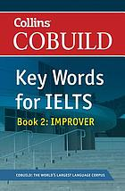 Collins COBUILD key words for IELTS. Book 2, Improver