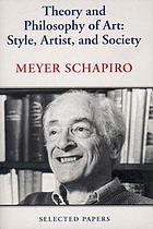 Theory and philosophy of art : style, artist, and society