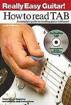Really easy guitar! How to read tab : [a complete guide to reading guitar tablature
