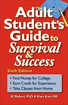 The adult student's guide to survival et success