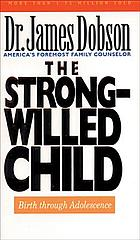 The strong-willed child
