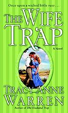 The wife trap : a novel