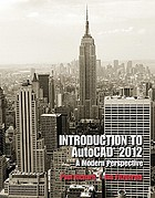 Introduction to Autocad 2012 : a modern perspective