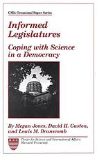 Informed legislatures : coping with science in a democracy