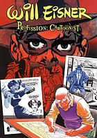 Will Eisner : profession: cartoonist