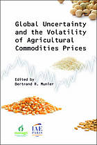 Global uncertainty and the volatility of agricultural commodities prices