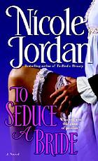 To seduce a bride : a novel