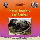 Roman invaders and settlers