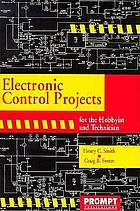 Electronic control projects for the hobbyist and technician