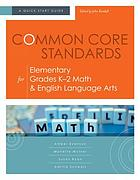 Common core standards for elementary grades K-2 math & English language arts