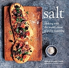 Salt : cooking with the world's favorite seasoning