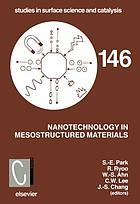 Nanotechnology in mesostructured materials : proceedings of the 3rd International Mesostructured Materials Symposium, Jeju, Korea, July 8-11, 2002