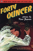 Forty-ouncer : stories