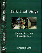 Talk that sings : therapy in a new linguistic key